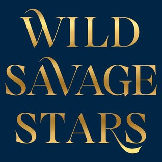 Wild Savage Stars (Sweet Black Waves, #2)