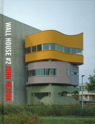 Wall House #2: John Hejduk in Groningen