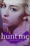 Hunt Me (The Puritan Coven #2)