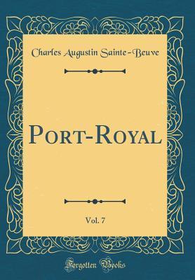 Port-Royal, Vol. 7