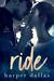 Ride by Harper Dallas