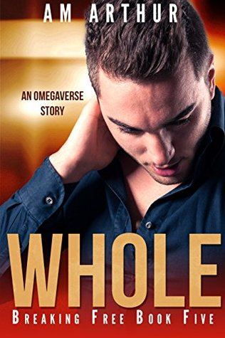 Whole (Breaking Free #5)