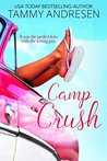 Camp Crush (Accidental Kisses Book 1)