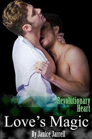 Love's Magic (Revolutionary Heart #1)