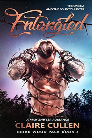 Entangled: The Omega and the Bounty Hunter (Briar Wood Pack #1)