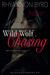 Wild Wolf Chasing by Rhyannon Byrd