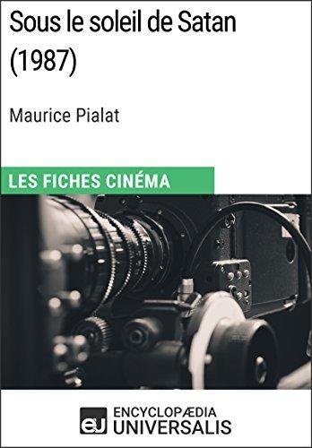 Sous le soleil de Satan de Maurice Pialat: Les Fiches Cinéma d'Universalis