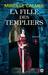 La fille des Templiers (La fille des Templiers, #1)