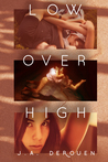 Low Over High (Over Duet, #1)