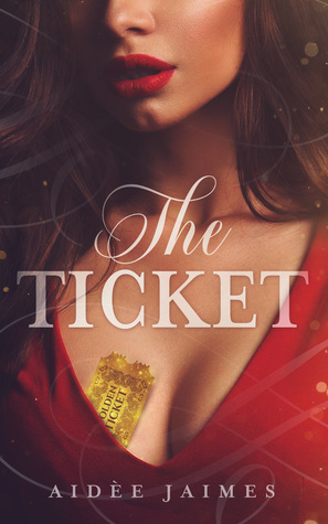 The Ticket (The Affair, #1)