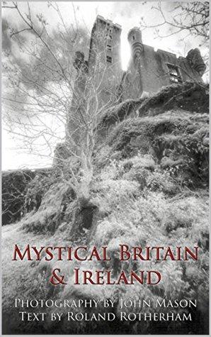 Mystical Britain & Ireland