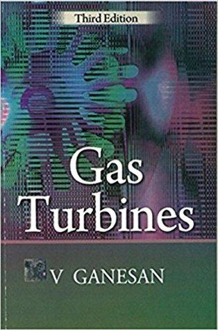 Gas Turbine by V Ganesan: THIRD EDITION