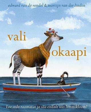 Vali okaapi by Edward van de Vendel