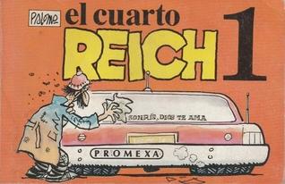 El Cuarto Reich by José Palomo Fuentes
