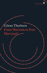 From Marxism to Post-Marxism? by Göran Therborn