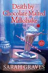 Death by Chocolate Malted Milkshake (A Death by Chocolate Mystery #2)