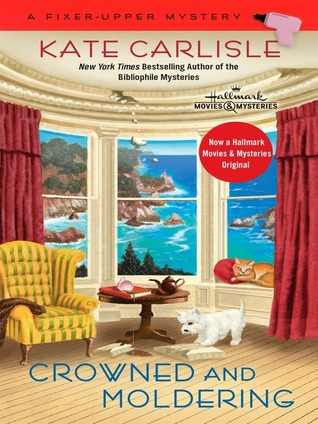 Crowned and Moldering (A Fixer-Upper Mystery, #3) (ebook)