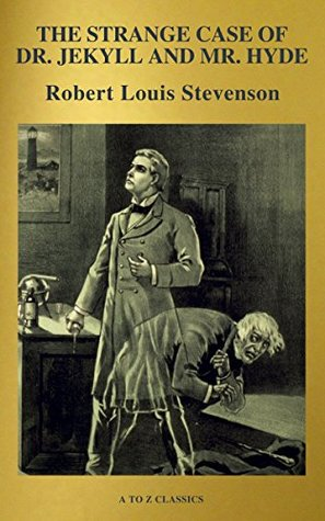 The strange case of Dr. Jekyll and Mr. Hyde (Active TOC, Free Audiobook) (A to Z Classics)