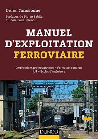 Manuel d'exploitation ferroviaire : Certifications professionnelles - Formation continue IUT - Écoles d'ingénieurs