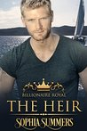 The Heir (Billionaire Royals #1)