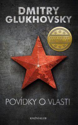 Povídky o vlasti by Dmitry Glukhovsky
