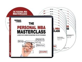The Personal MBA Masterclass: A Home Study Course for Mastering the Art of Business (16 CDs & Writable PDF Workbook)
