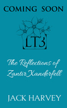 The Reflections of Zantir Xanderfell (The Tales of Carnack #3)