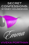 Secret Confessions: Sydney Housewives - Emma