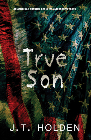 True Son by J.T. Holden