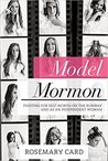 Model Mormon: Fighting for Self-Worth on the Runway and as an Independent Woman