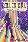 Roller Girl (Lake Lovelace Book 3)