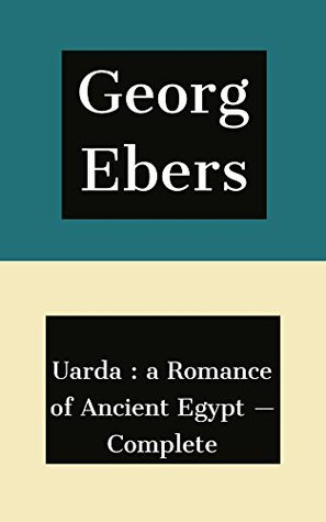 Uarda : a Romance of Ancient Egypt — Complete