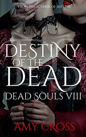 Destiny of the Dead (Dead Souls Book 8)