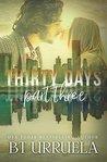 Thirty Days: Part Three (SwipeDate, #3)