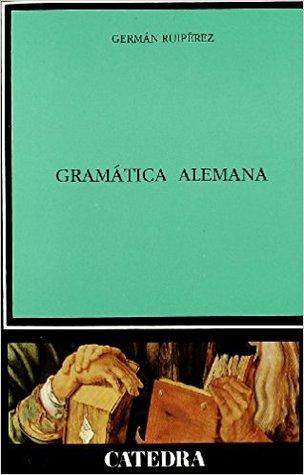 Gramática alemana par Germán Ruipérez