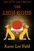 The Lion Gods (Land of Miu,...
