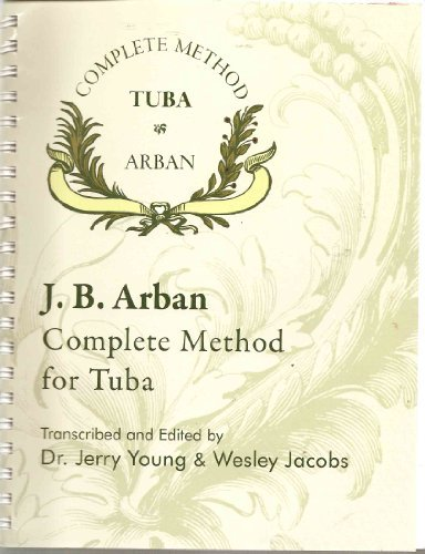 J. B. Arban Complete Method for Tuba