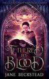 Tethered by Blood