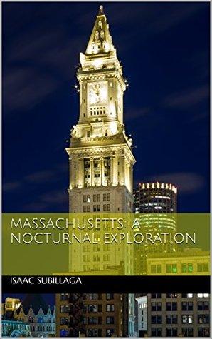Massachusetts: A Nocturnal Exploration
