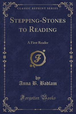 Stepping-Stones to Reading: A First Reader