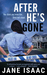 After He's Gone  DC Beth Chamberlain #1 by Jane Isaac
