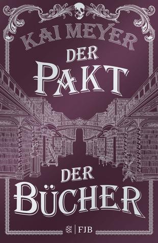 Der Pakt der Bücher (Die Spur der Bücher, #2)