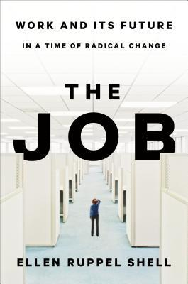 The Job: The Future of Work in the Modern Era