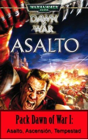 PACK DAWN OF WAR 01: ASALTO, ASCENSION Y TEMPESTAD WARHAMMER 40000