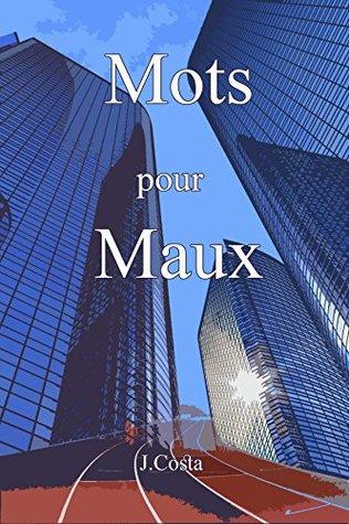Mots pou maux (Mots pour maux t. 1)
