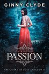 On Wings of Passion: The Fae Court of Lost Sanctum Trilogy