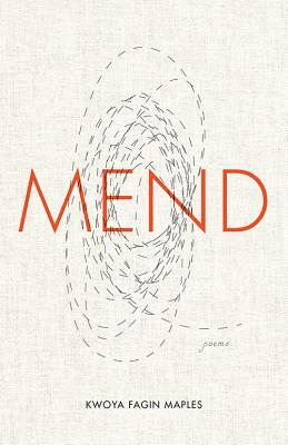 Mend: Poems