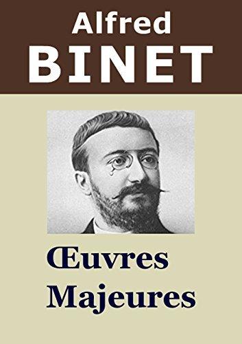 ALFRED BINET - 4 Oeuvres: Les Altérations de la personnalité, Introduction à la psychologie expérimentale, La Fatigue intellectuelle, Les Idées modernes sur les enfants