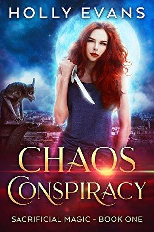 Chaos Conspiracy (Sacrificial Magic #1)