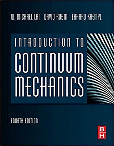 Introduction to Continuum Mechanics: Fourth Edition